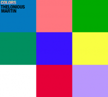 Thelonious Martin Colors